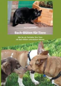 Bach-Blüten für Tiere - Das Nachschlagewerk